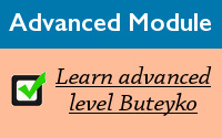 Buteyko Breathing course - Advanced Buteyko Module